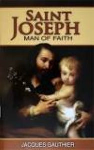 Saint Joseph - Man of Faith