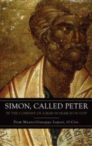 Simon, Called Peter - In the company of a man in search of God