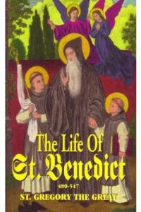 The Life of St Benedict 480-547