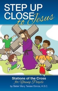 Step up close to Jesus - Stations of the Cross for young people