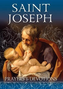Saint Joseph - Prayers & Devotions