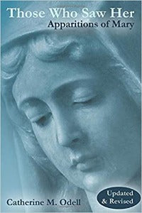 Those Who Saw Her - Apparitions of Mary