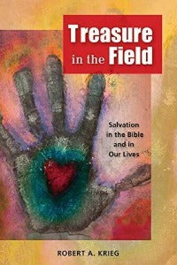 Treasure in the Field - Salvation in the Bible and in our Lives
