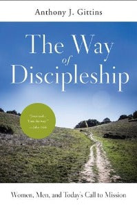 The Way of Discipleship - Women, Men, and Today's call to Mission
