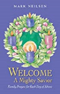 Welcome A Mighty Savior - Advent Family Devotions