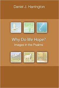 Why do We Hope? Images in the Psalms
