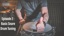 Load image into Gallery viewer, Episode 2 [3 Minute Know How] : Basic Snare Tuning  (BAHASA)