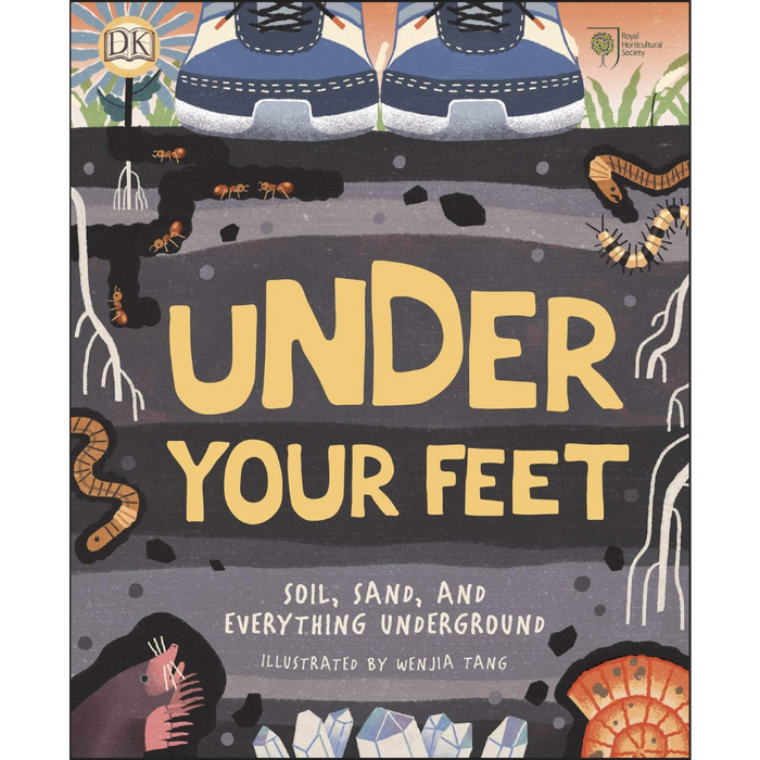 Under Your Feet: Soil, Sand, and Everything Underground
