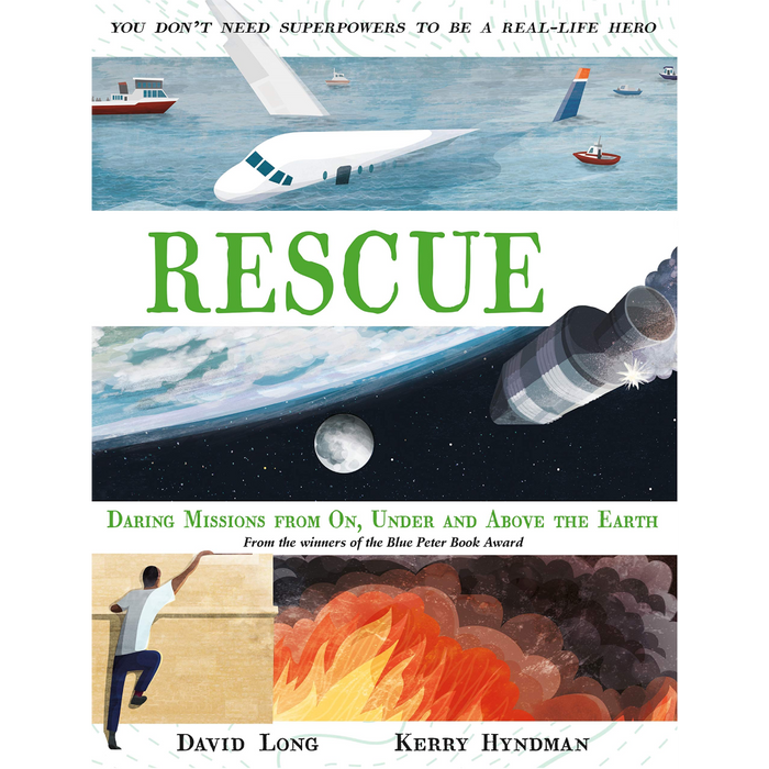 Rescue: Daring Missions from On, Under and Above the Earth