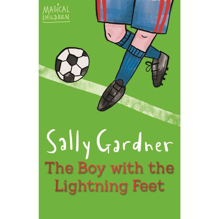 Magical Children: The Boy with the Lightning Feet
