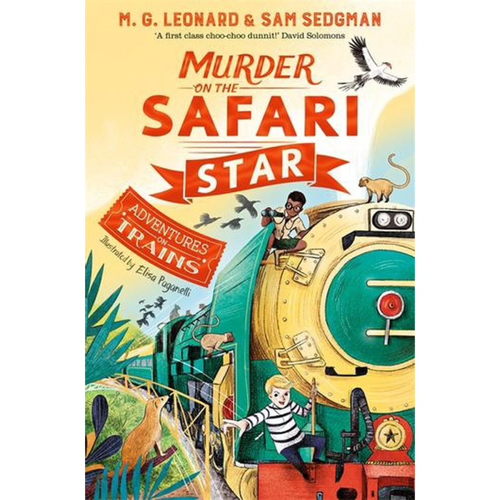 Adventures on Trains: Murder on the Safari Star
