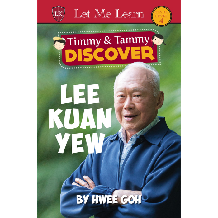 Timmy and Tammy DISCOVER Series: Lee Kuan Yew