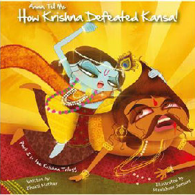 Amma, Tell Me How Krishna Defeated Kansa!