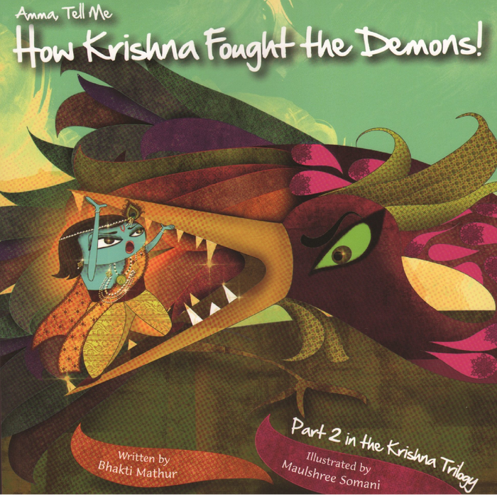 Amma, Tell Me How Krishna Fought the Demons!