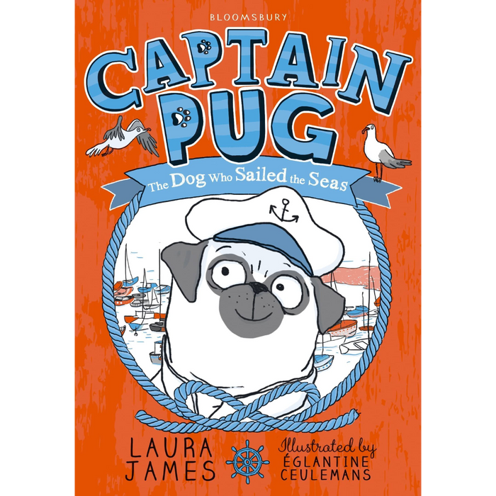 The Adventures of Pug: Captain Pug, The Dog who Sailed the Seas