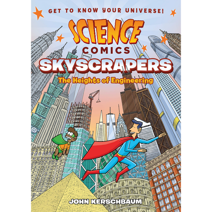 Science Comics: Skyscrapers, The Heights of Engineering