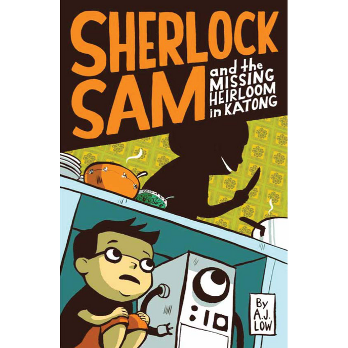 Sherlock Sam 1: Sherlock Sam and the Missing Heirloom in Katong