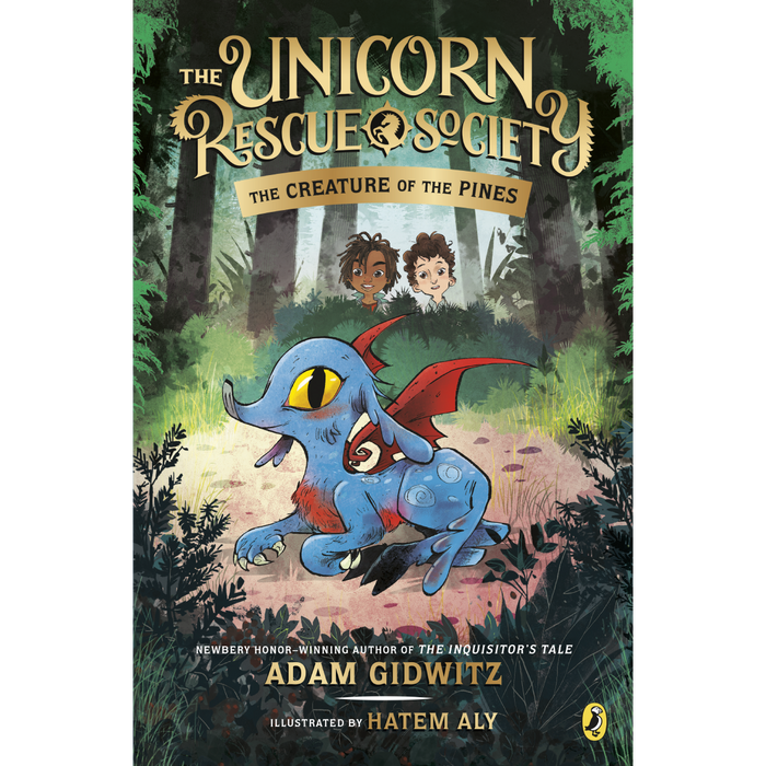 The Unicorn Rescue Society 1: The Creature of the Pines