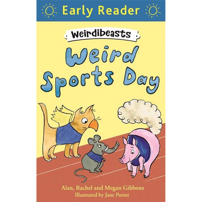 Early Reader: Weird Sports Day