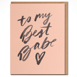 Load image into Gallery viewer, To My Best Babe Card