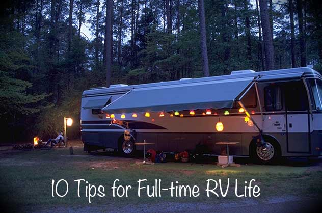 10 Tips for Full-time RV Life