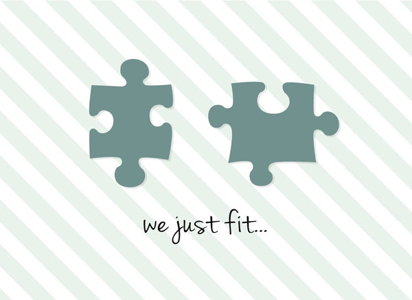 Puzzle Pieces: We Just Fit