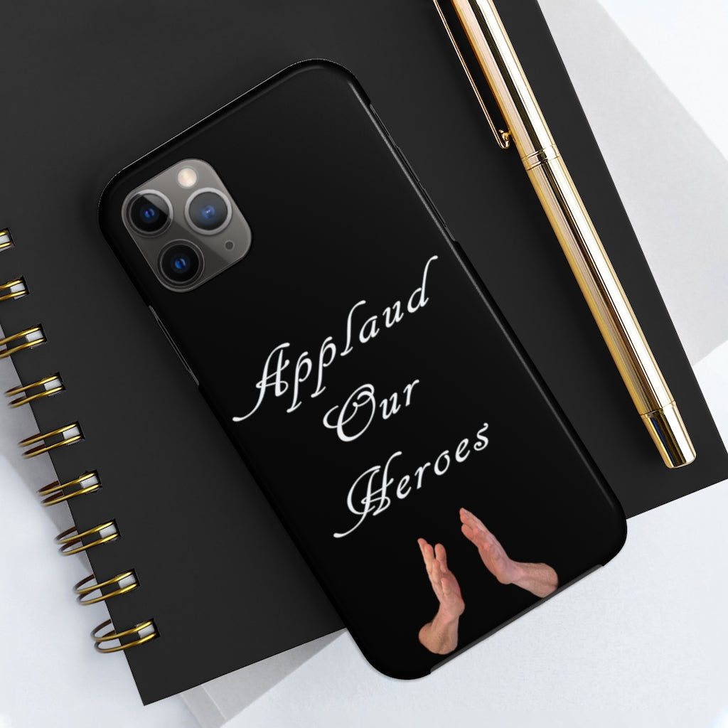 Case Mate Tough Phone Cases -Applaud our Heroes - Cluedshopperclothing