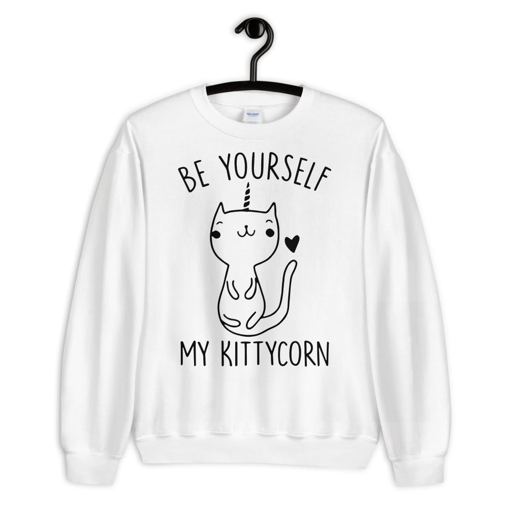 Be Yourself My Kittycorn Unisex Sweatshirt