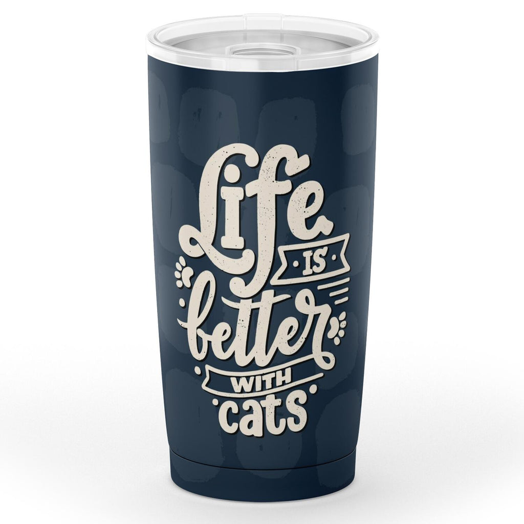 Life Is Better With Cats Tumbler