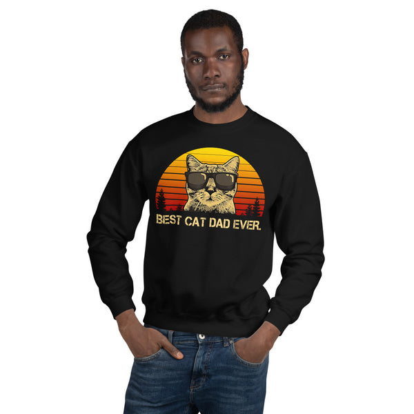 Best Cat Dad Ever Unisex Sweatshirt