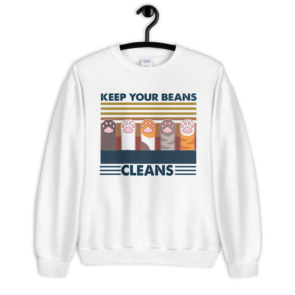 Keep Your Beans Cleans Unisex Sweatshirt