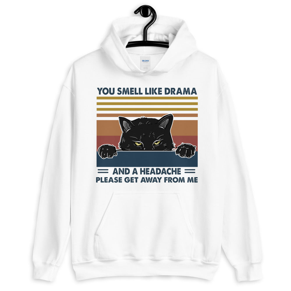 You Smell Like Drama Cat Unisex Hoodie