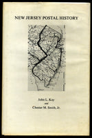 New Jersey Postal History John L. Kay & Chester M Smith