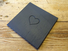 Load image into Gallery viewer, Welsh slate coaster engraved with a heart