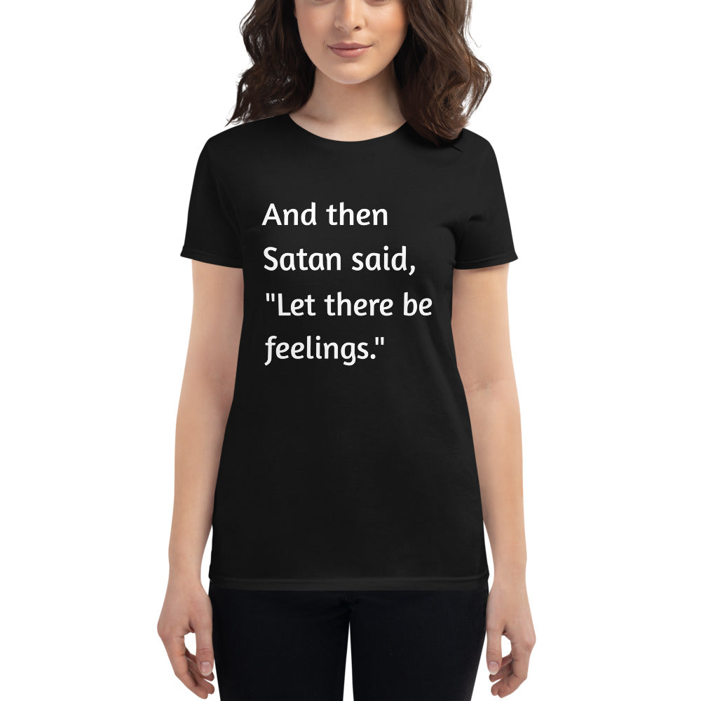 Let There Be Feelings Women's Tee