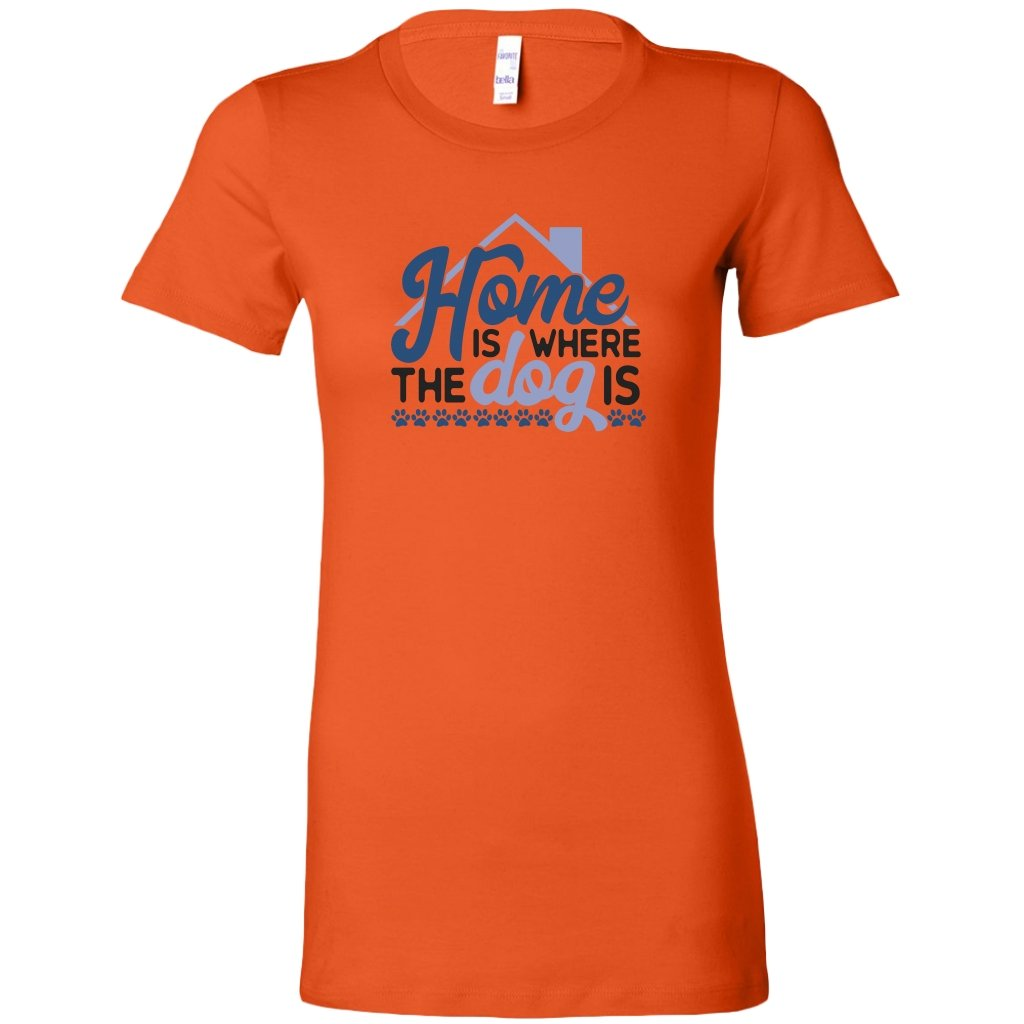 Home is Where The Dog is Womens ShirtT-shirt - My E Three
