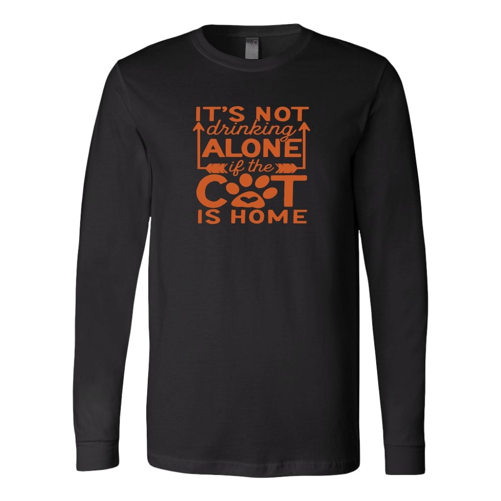It's Not Drinking Alone If The Cat Is Home Long Sleeve ShirtT-shirt - My E Three