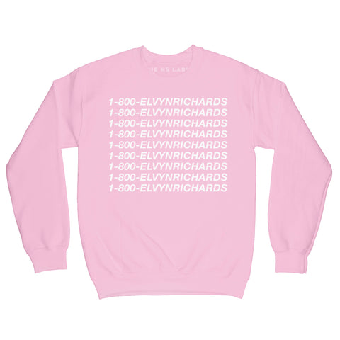 1-800-ELVYNRICHARDS SWEATSHIRT - MADE TO ORDER
