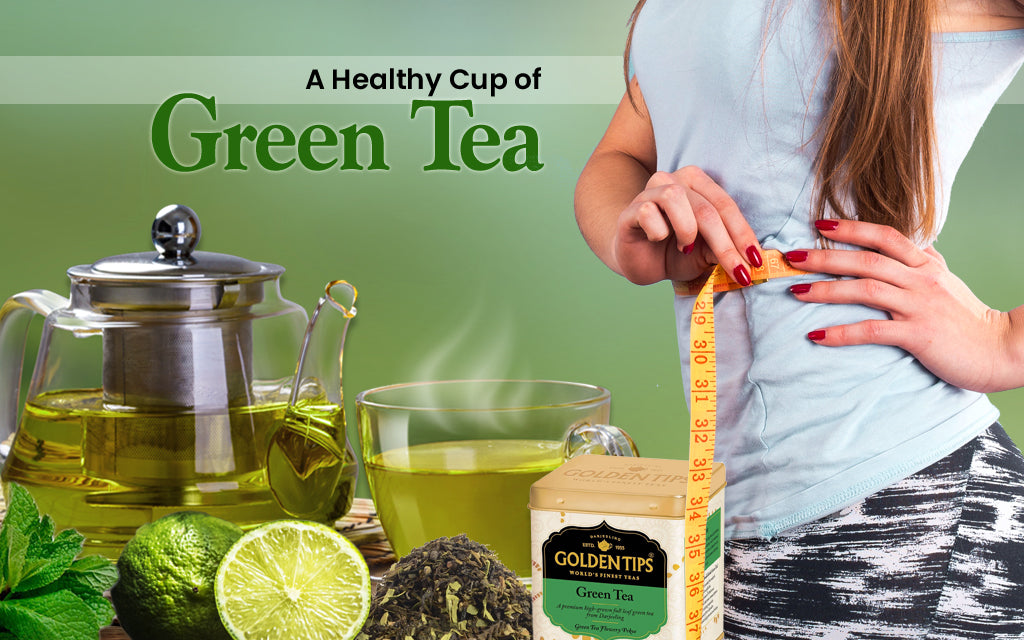a healthy cup of green tea