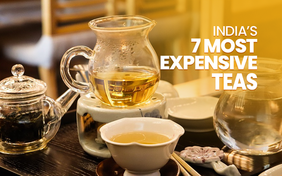 India's 7 Most Expensive Teas: Would You Buy One?