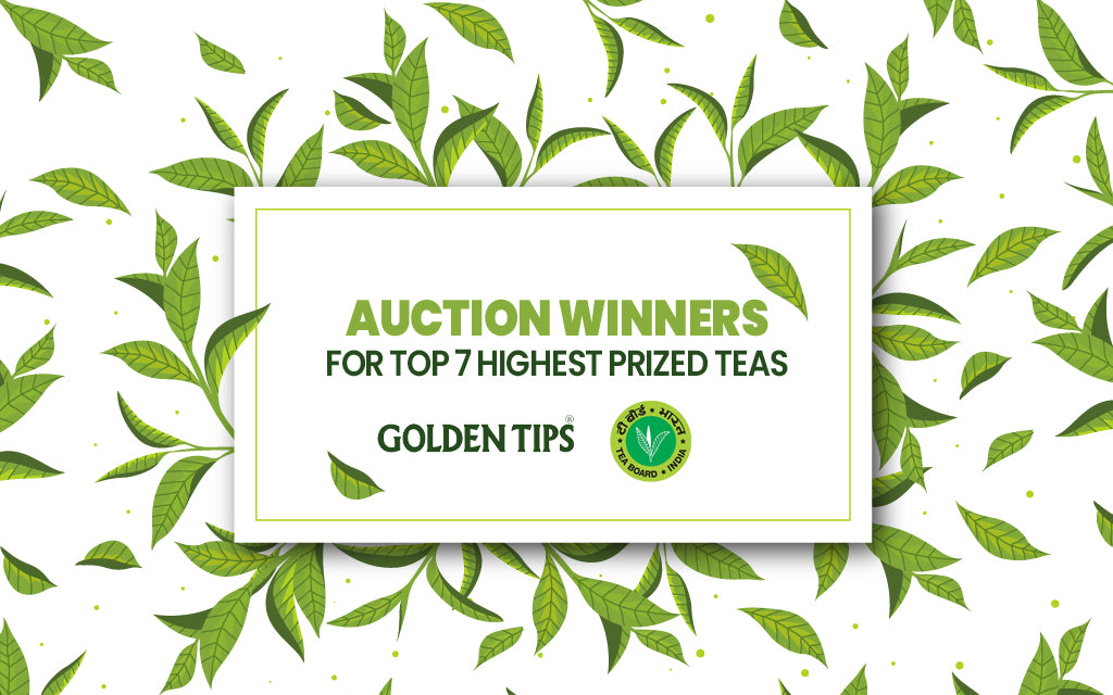 Procured Top 7 teas fetching the highest prices in the Pan-India e-auction by Tea Board of India