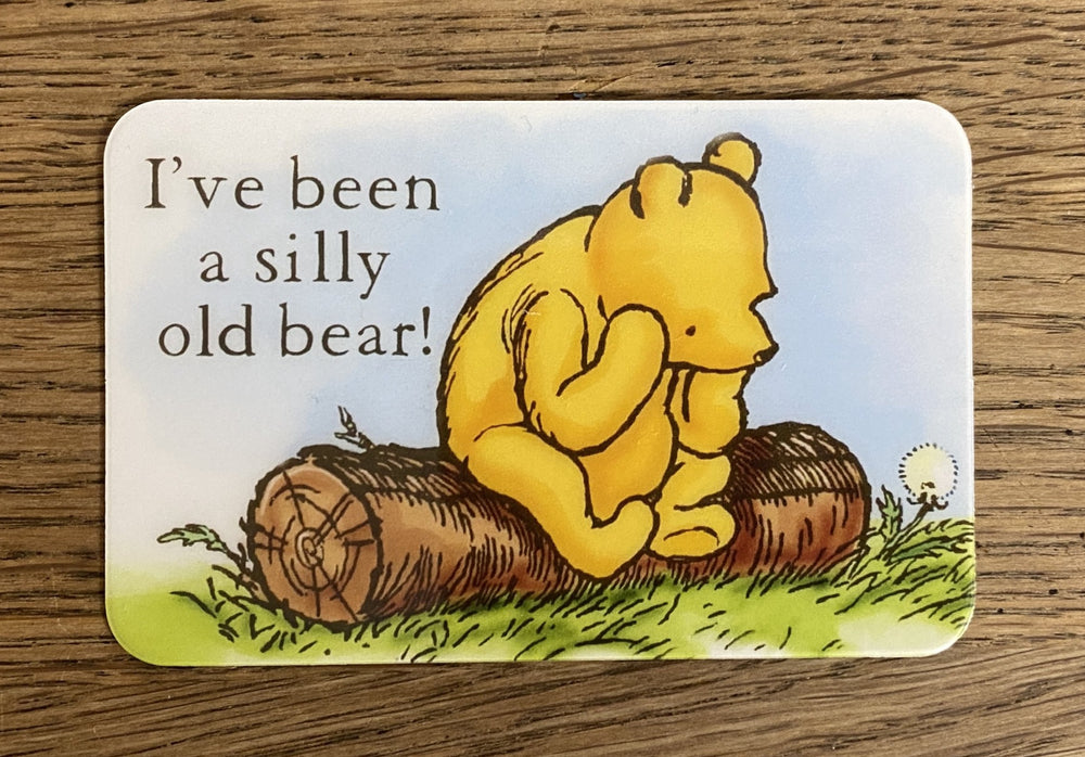 Message Card - Silly Old Bear!