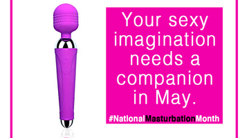Your sexy imagination needs a companion in May.