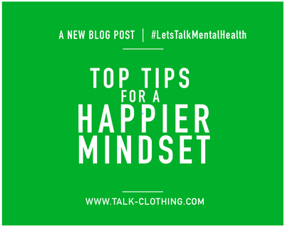 Top tips for a happier mindset