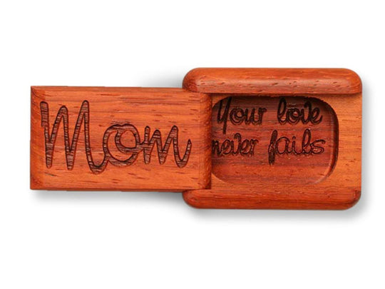 "Top View of a 2"" Flat Narrow Padauk with laser engraved image of Mom, Your Love Never Fails"