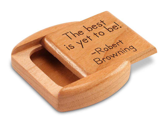 "Opened View of a 2"" Flat Wide Cherry with laser engraved image of Quote -Robert Browning"