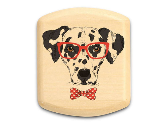 "Top View of a 2"" Flat Wide Aspen with color printed image of Dalmatian w/Glasses"