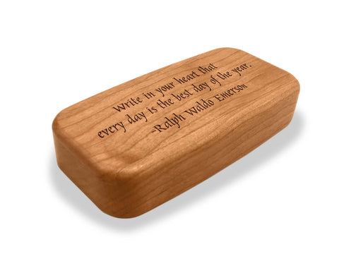 "Angled Top View of a 4"" Med Wide Cherry with laser engraved image of Quote –Emerson Heart"