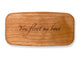 "Top VIew of a 4"" Med Wide Cherry with laser engraved image of Quote -You float my boat"