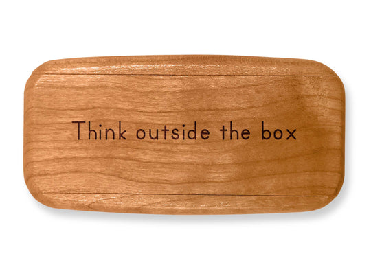 "Top VIew of a 4"" Med Wide Cherry with laser engraved image of Quote –Think outside box"